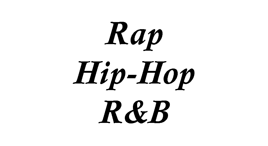 Rap Hip-Hop R&B